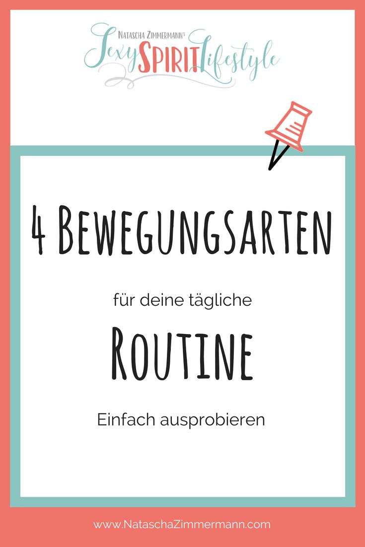 4 Bewegungsarten, die du in deine tägliche Routine einbauen solltest