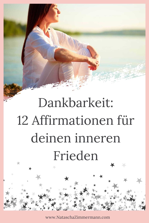 Dankbarkeit 20 Affirmationen für deinen inneren Frieden ...