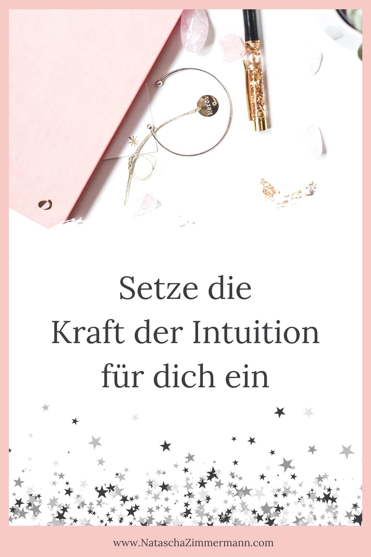 Setze die Kraft der Intuition für dich ein