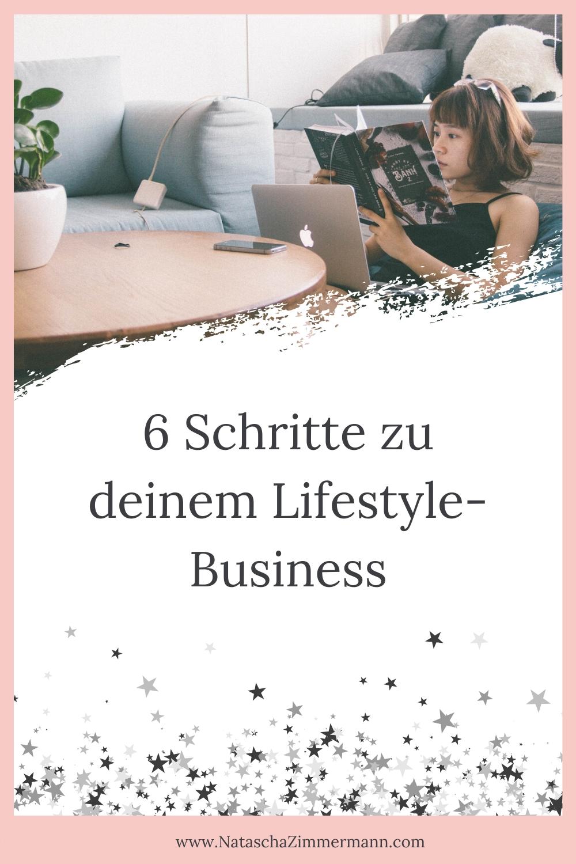 6 Schritte zu deinem Livestyle-Business