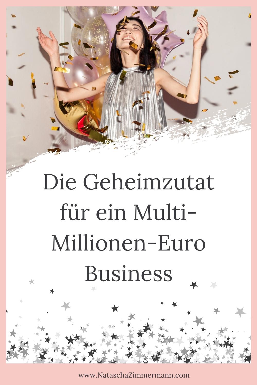 Die Geheimzutat für ein Multi-Millionen-Euro Business
